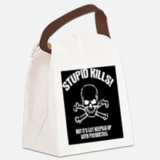 stupid-kills-BUT Canvas Lunch Bag