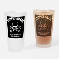 stupid-kills-BUT Drinking Glass