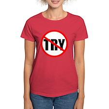 No Try Women's Red T-Shirt