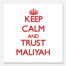 "Keep Calm and TRUST Maliyah Square Car Magnet 3"" x"