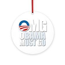 OMG Obama Must Go Round Ornament