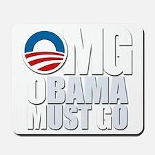 OMG Obama Must Go Mousepad