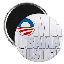 OMG Obama Must Go Magnet