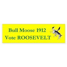 Theodore Roosevelt 1912 bumper sticker