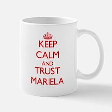 Keep Calm and TRUST Mariela Mugs