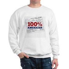 Obama is 100% American Sweatshirt