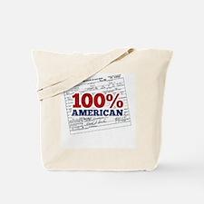 Obama is 100% American Tote Bag