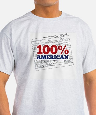Obama is 100% American T-Shirt