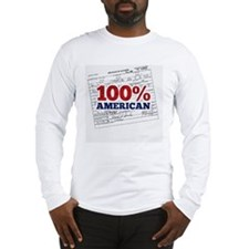 Obama is 100% American Long Sleeve T-Shirt