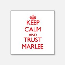 Keep Calm and TRUST Marlee Sticker