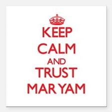 """Keep Calm and TRUST Maryam Square Car Magnet 3"""" x"""