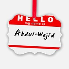 Abdul-Wajid Ornament