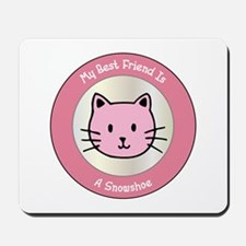 Friend Snowshoe Mousepad