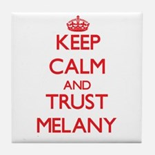 Keep Calm and TRUST Melany Tile Coaster