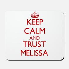 Keep Calm and TRUST Melissa Mousepad