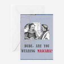 newcard 130 dude mascara Greeting Card