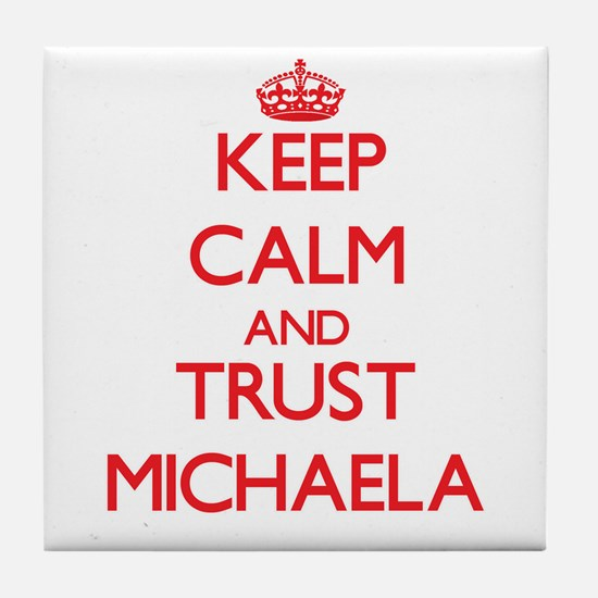 Keep Calm and TRUST Michaela Tile Coaster