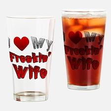 I Love My Wife Drinking Glass