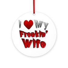 I Love My Wife Round Ornament