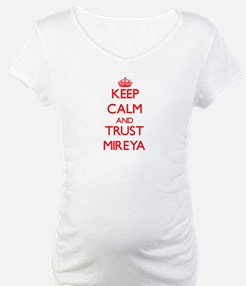 Keep Calm and TRUST Mireya Shirt