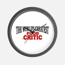 """""""The World's Greatest Food Critic"""" Wall Clock"""