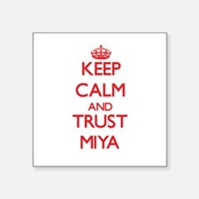 Keep Calm and TRUST Miya Sticker