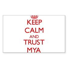 Keep Calm and TRUST Mya Decal