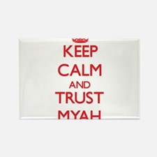Keep Calm and TRUST Myah Magnets