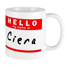 Ciera Mug