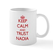 Keep Calm and TRUST Nadia Mugs