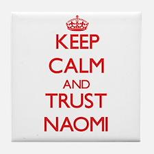 Keep Calm and TRUST Naomi Tile Coaster