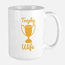 Trophy Wife Wives with a large trophy Mugs
