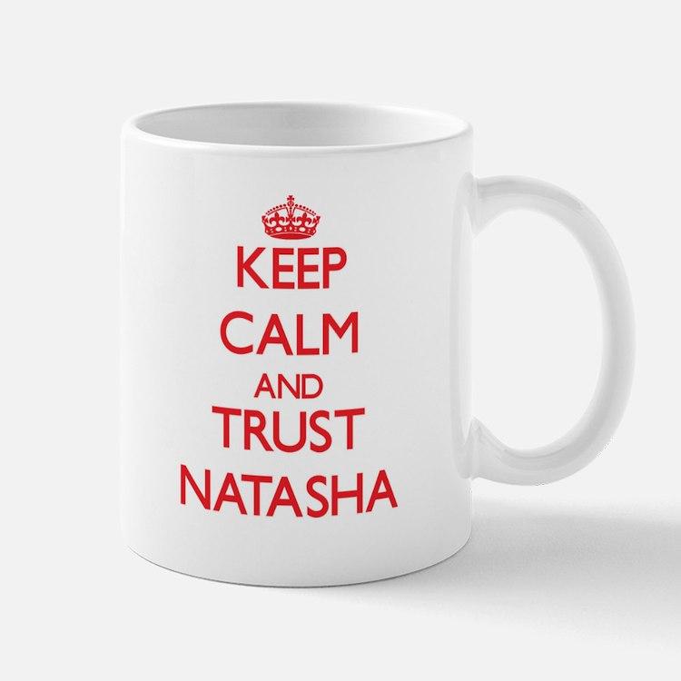 Keep Calm and TRUST Natasha Mugs