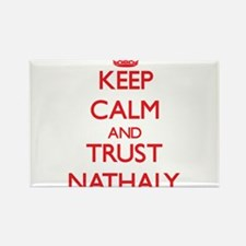 Keep Calm and TRUST Nathaly Magnets