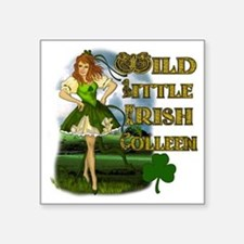 "WILD-LITTLE-IRISH-COLLEEN Square Sticker 3"" x 3"""