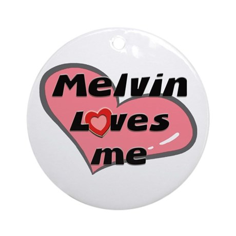 melvin loves me Ornament (Round)
