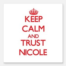 "Keep Calm and TRUST Nicole Square Car Magnet 3"" x"