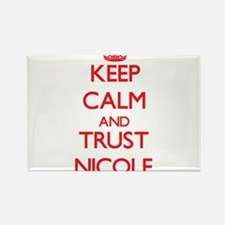 Keep Calm and TRUST Nicole Magnets