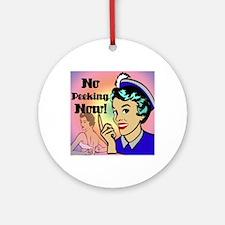 NO-PEEKING-NOW-RETRO-shower_curtain Round Ornament