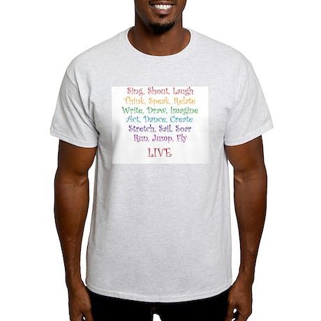 Live ! Light T-Shirt