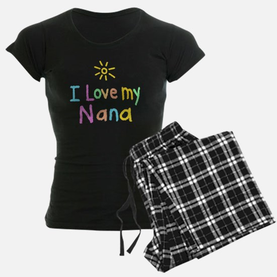 I Love My Nana! Pajamas
