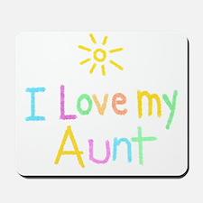 I Love My Aunt! Mousepad