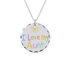 I Love My Aunt! Necklace Circle Charm