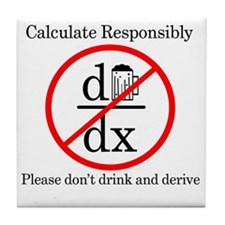 Dont Drink and Derive - Beer Tile Coaster