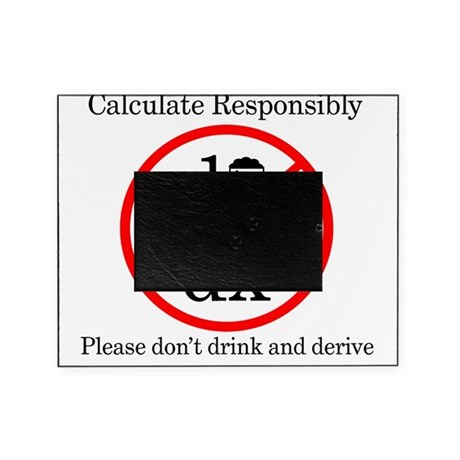 Dont Drink and Derive - Beer Picture Frame