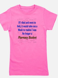 if I died pharmacy student Girl's Tee
