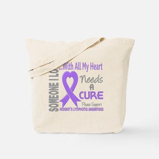D Hodgkins Lymphoma Needs a Cure 3 Tote Bag