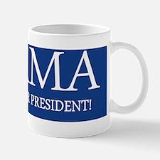 I support our president bumper sticker Mug