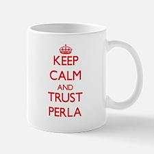 Keep Calm and TRUST Perla Mugs
