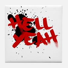 Hell yeah teeshirts Tile Coaster
